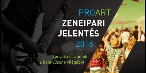 ProArt Zeneipari Jelentés 2016