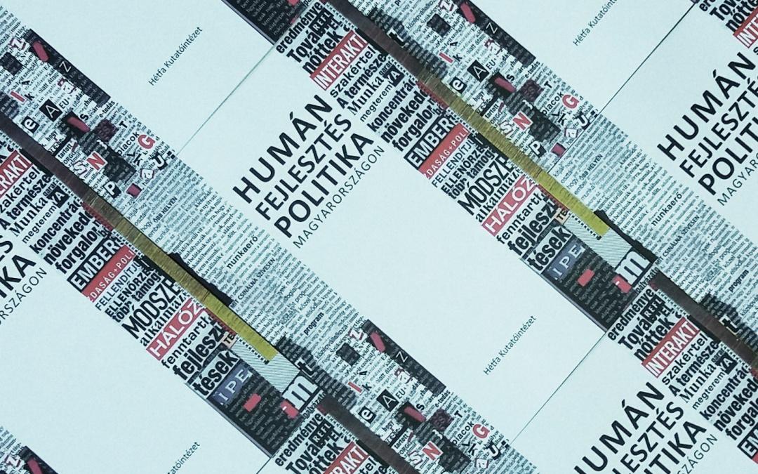 A humánfejlesztés-politika magyarországi történetét mutatja be a HÉTFA új kiadványa